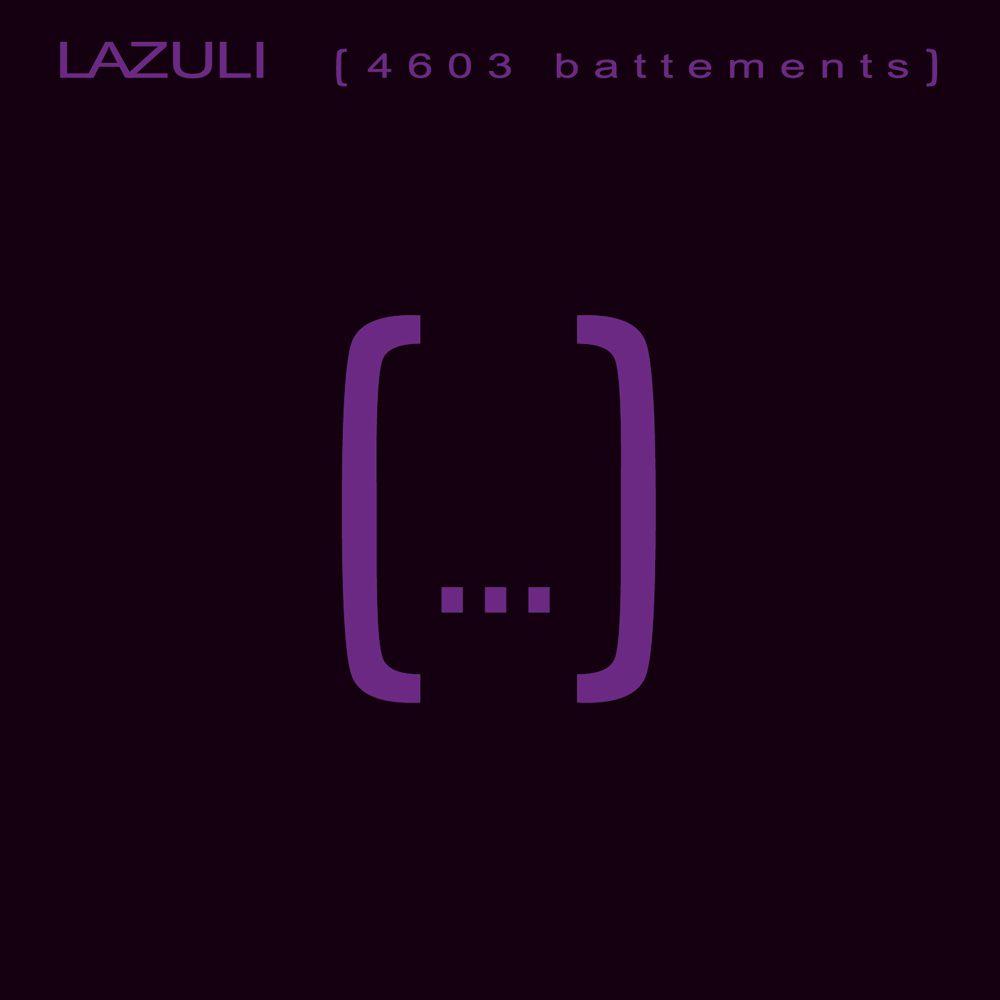 Lazuli – Je te laisse ce monde